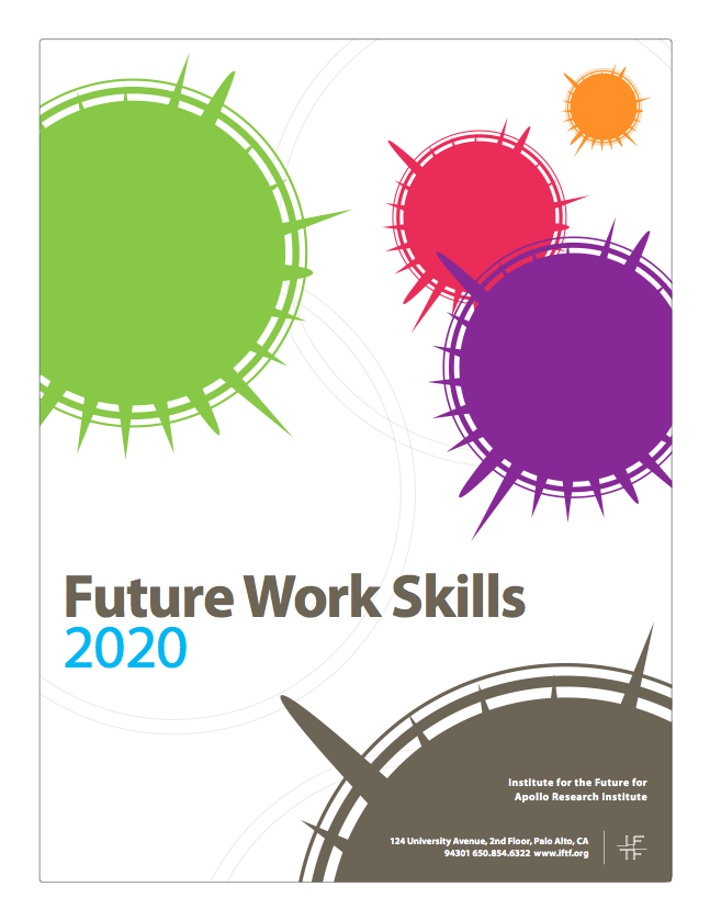 "The Institute of the Future ""Future Work Skills 2020 Report."""