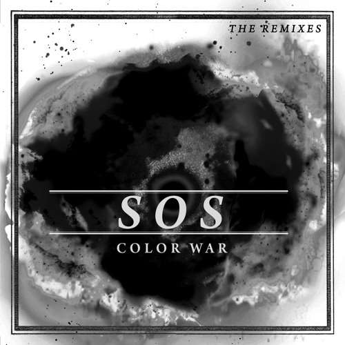COLOR WAR - SOS (The Remixes)