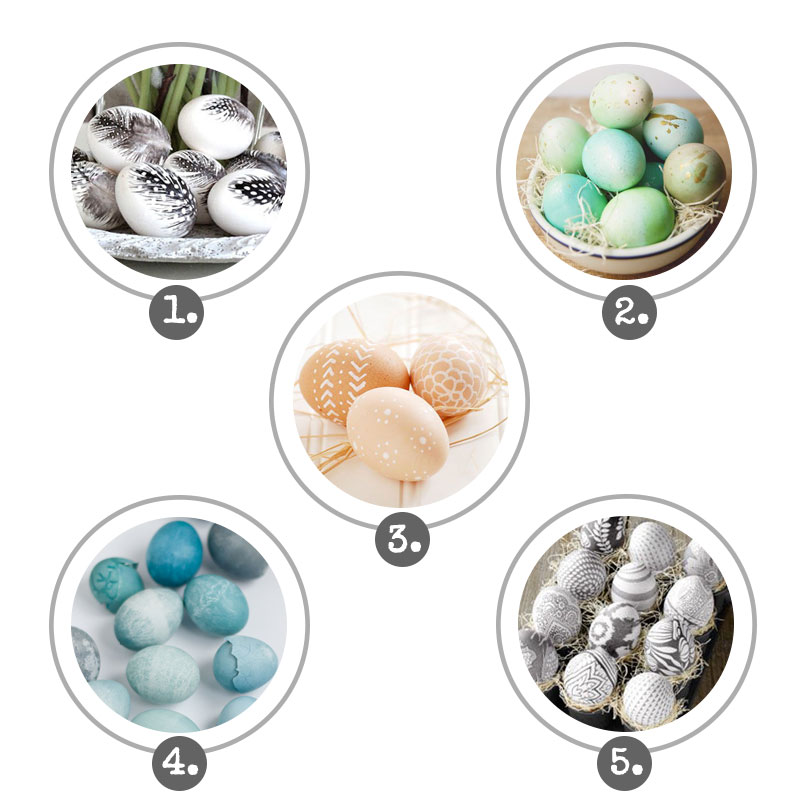 1. Feathered Eggs 2. Ombre Dyed Eggs 3. Farm Fresh Decorated Eggs 4. Cabbage Dyed Eggs 5. Silk-Dyed Eggs