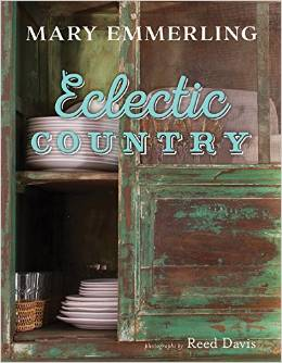 Eclectic Country, Mary Emmerling - The Vintage Round Top