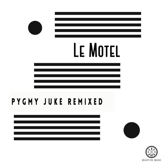 Le Motel_Pygmy Juke Mastered at Jerboa Mastering