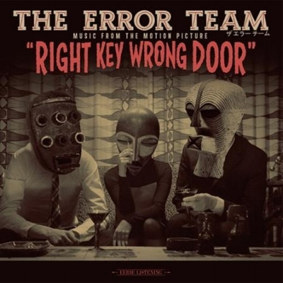 The Error Team - Right Key Wrong Door