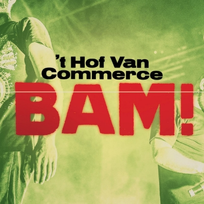 't Hof Van Commerce - BAM!