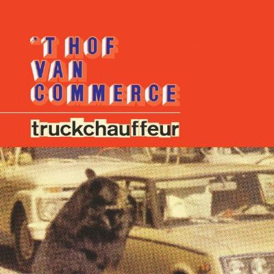 't Hof Van Commerce - Truckchauffeur
