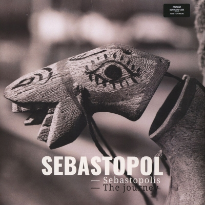 Sebastopol - Sebastopolis - The Journey