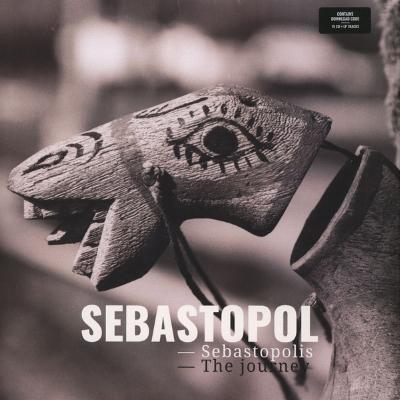 Sebastopol - Sebastopolis - The Journey