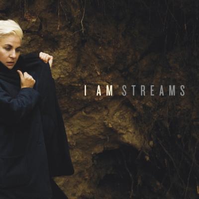 Streams - I Am'