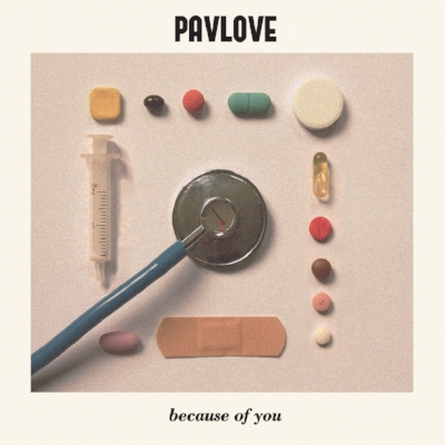 Pavlove - Because Of You