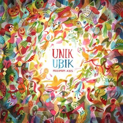 Unik Ubik - Maximum Axis