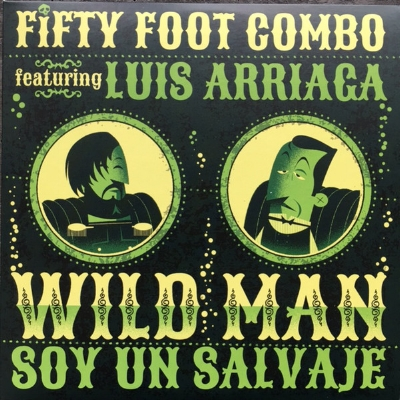 Fifty Foot Combo - Wild Man
