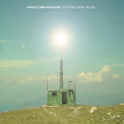 Ansatz Der Maschine - Tattooed Body blues