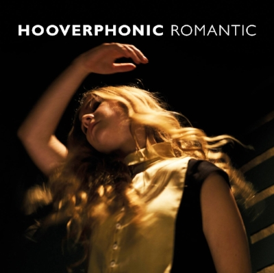 Hooverphonic - Romantic