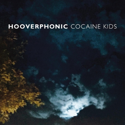 Hooverphonic - Cocaine Kids