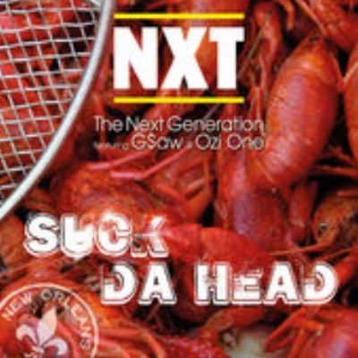 The Next Generation - Suck Da Head