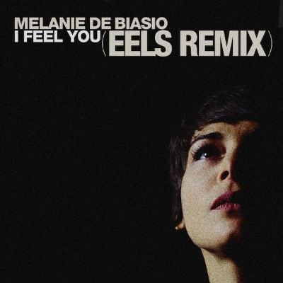 Melanie De Biasio - I Feel You (Eels Remix)