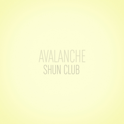 Shun Club - Avalanche