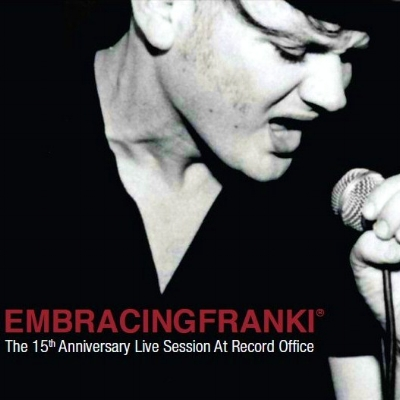 Embracingfranki - The 15th Anniversay Live Session At Record Office