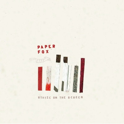 Paper Fox - Static On The Screen