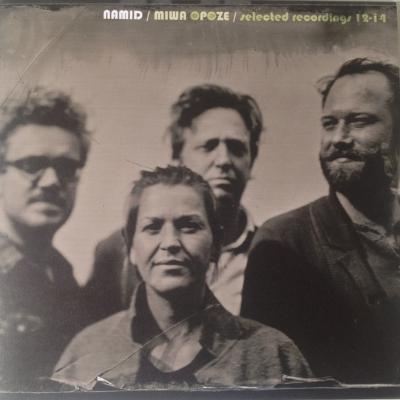 Namid - Miwa Opoze - Selected Recordings 12-14 - Jerboa Mastering