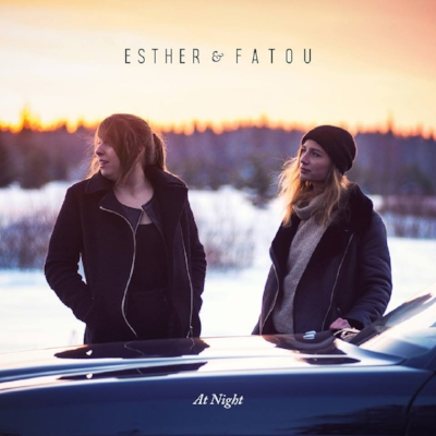 Esther & Fatou - At Night
