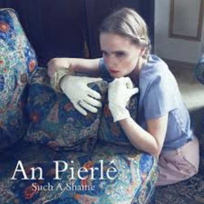 An Pierlé - Such A Shame