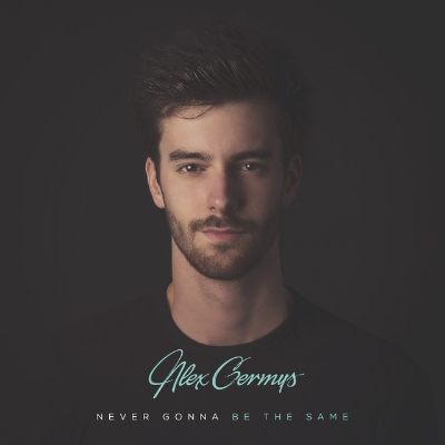 Alex Germys - Never Gonna Be The Same