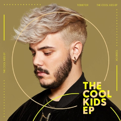 Todiefor - The Cool Kids EP