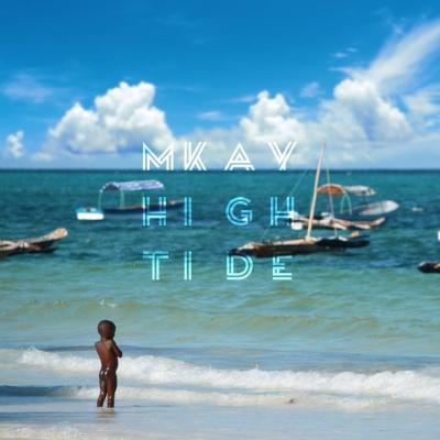 MKAY - High Tide