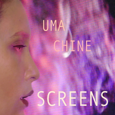Uma Chine - Screens