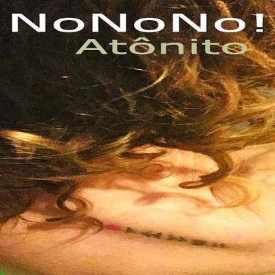 NoNoNo! - Atônito