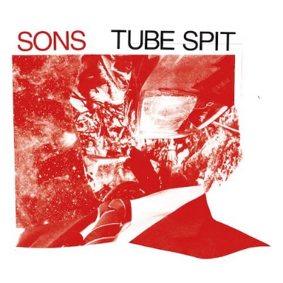 SONS - Tube Spit