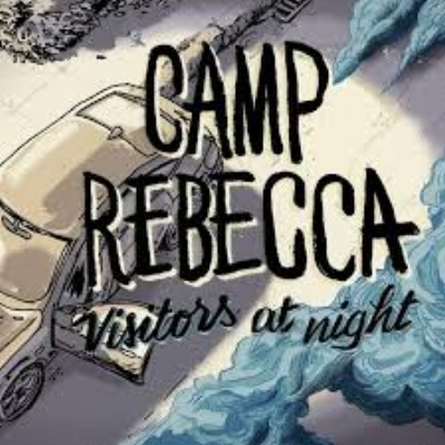 Camp Rebecca - Visitors At Night