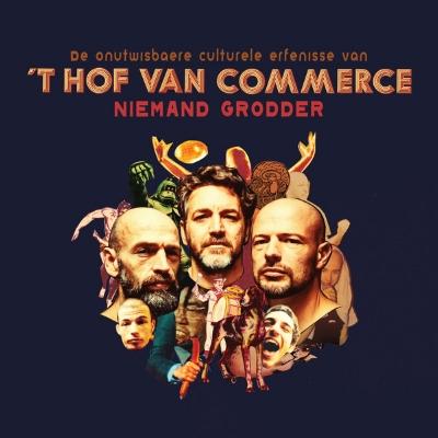 't Hof Van Commerce - Niemand Grodder