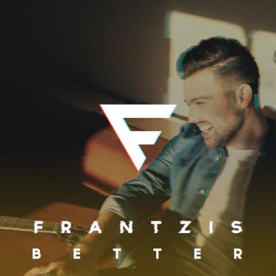 Frantzis - Better