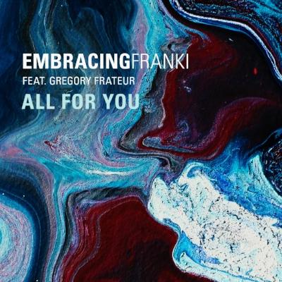 Embracingfranki - All For You