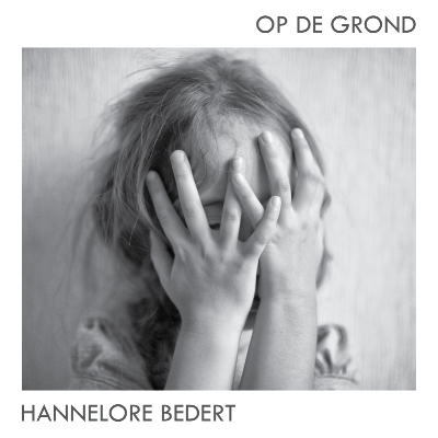 Hannelore Bedert - Op De Grond