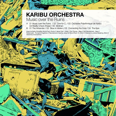 Karibu Orchestra - Music over the Ruins