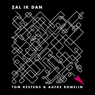 Tom Kestens & Aafke Romeijn - Zal Ik Dan