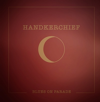 Handkerchief - Blues on Parade