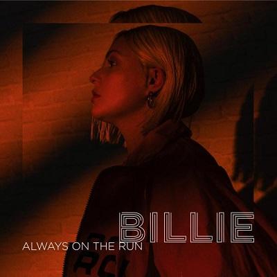 Billie - Always On The Run