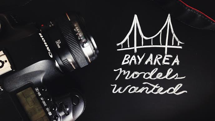 Bay Area Models Wanted