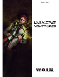 Waking Nightmares  Coming Soon!