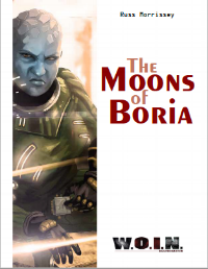 The Moons of Boria   DTRPG (color softcover, $10.99)   Amazon (color softcover, $9.99)   DTRPG (PDF, $7.99)