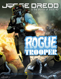 Rogue Trooper  Coming Soon!