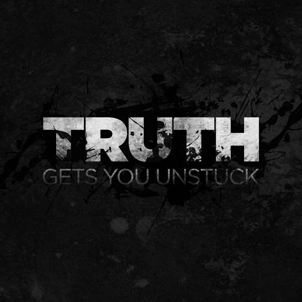013-Truth-Gets-you-Unstuck-web.jpg