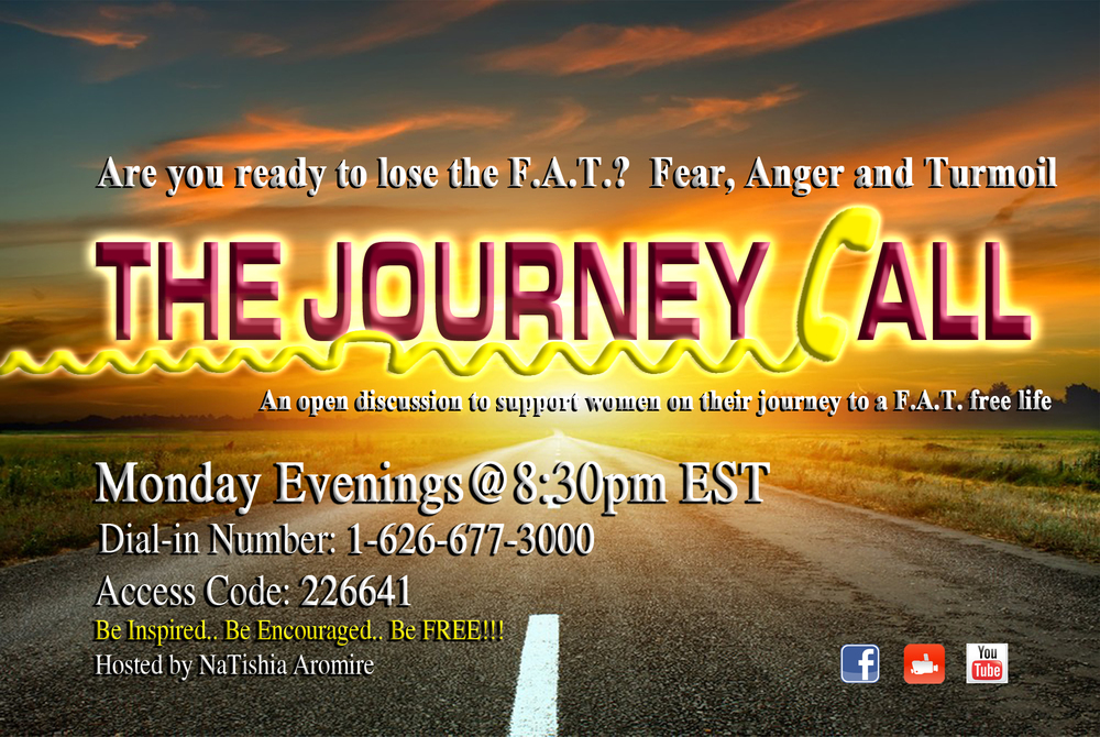 The Journey Call is designed to be a safe place for women to gain inspiration, resources and support on their Journey.    Every Monday Evening at 8:30pm EST,  women from all over the country join an interactive discussion that helps them take a few more steps forward on their journey to a F.A.T. Free Life.    JOIN THE CALL