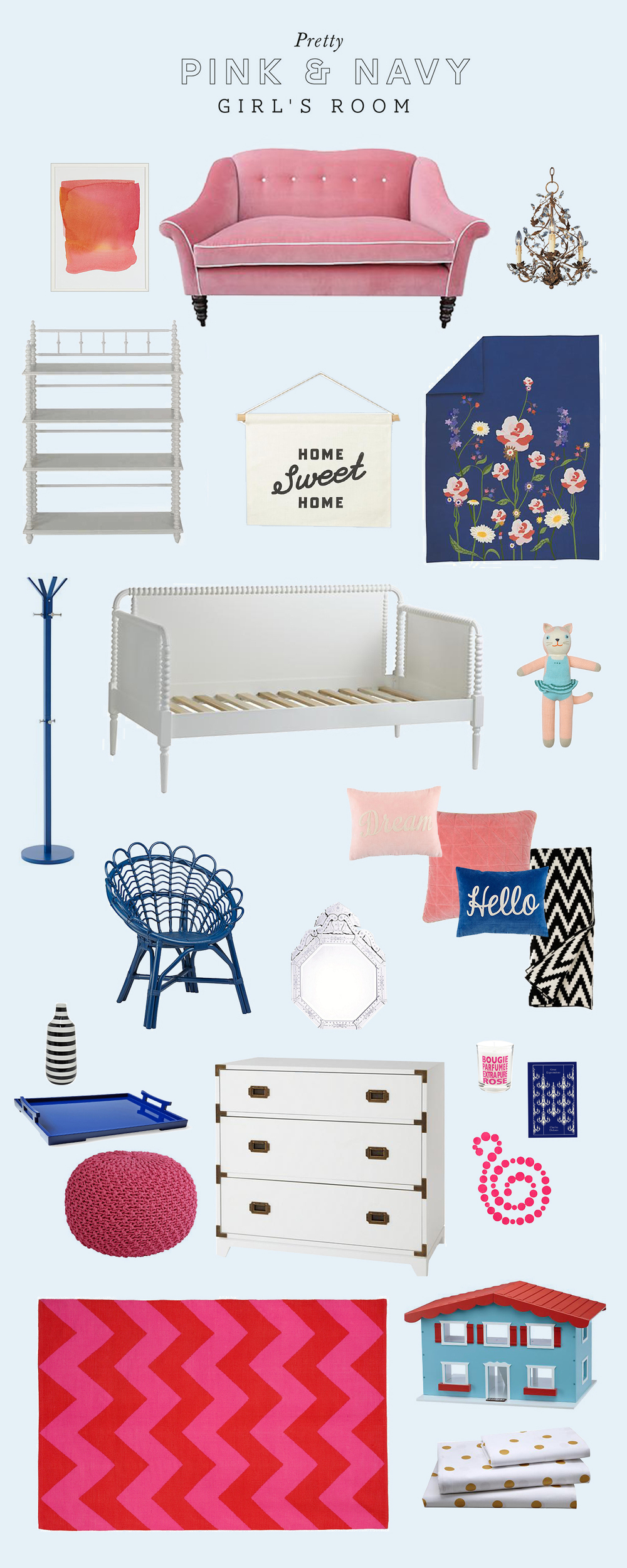 Pink & Navy Sources: Home Sweet Home Banner|Bouquet Bedding|Bookcase|Daybed|Rattan Chair|Dream Pillow|Hello Pillow|Quilted Pillow|Knit Pouf|Campaign Dresser|Dollhouse|Gold Dot Sheet|Pink Garland|Navy Tray|Stripped Vase|Pink Candle|Elegant Chandelier|Mercer Throw Blanket|Marnie Clear Mirror|Penguin Classic Book|Pink Wall Art|Blabla Kitty|Pattern Society Rug|