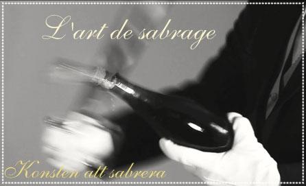 Champagneprovning och sabrering