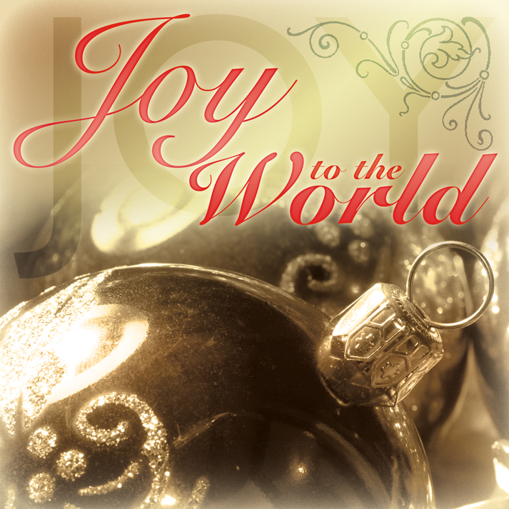 Joy To The World Download — Just Joy Ministries