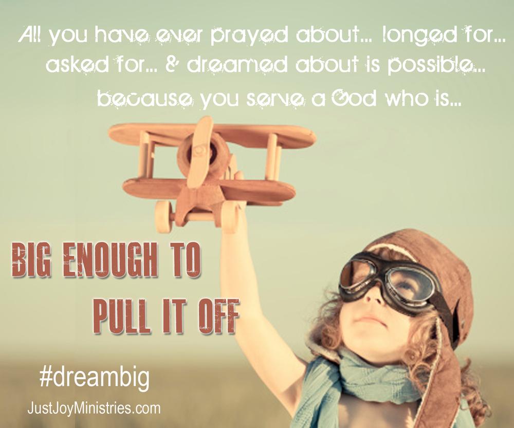God is big enough.jpg